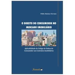 O Direito do Consumidor no Mercado Imobiliário: aplicabilidade do Código de Defesa do Consumidor aos Contratos Imobiliários