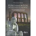 Fundamentos de Filosofia Mora: as dimensões da ética e os dilemas morais
