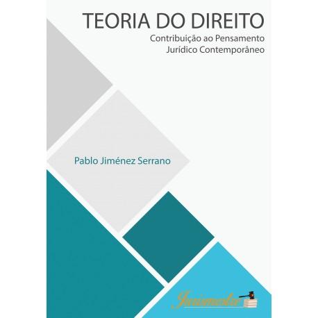 Teoria do Direito - Contribuição ao Pensamento Jurídico Contemporâneo
