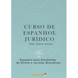 Curso de Espanhol Jurídico: Espanhol para Estudantes de Direito e Juristas Brasileiros