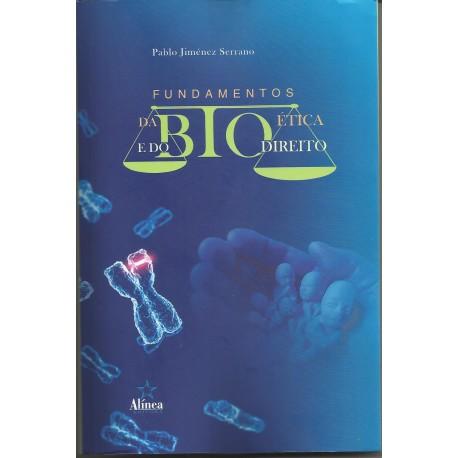 Fundamentos da Bioética e do Biodireito