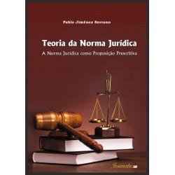 Teoria da Norma Jurídica: a norma jurídica como proposição prescritiva
