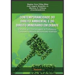 Contemporaneidade do direito ambiental e do direito minerário em debate