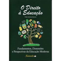 O Direito à Educação: Fundamentos, Dimensões e Perspectivas da Educação Moderna