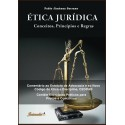 Ética jurídica: conceitos, princípios e regras